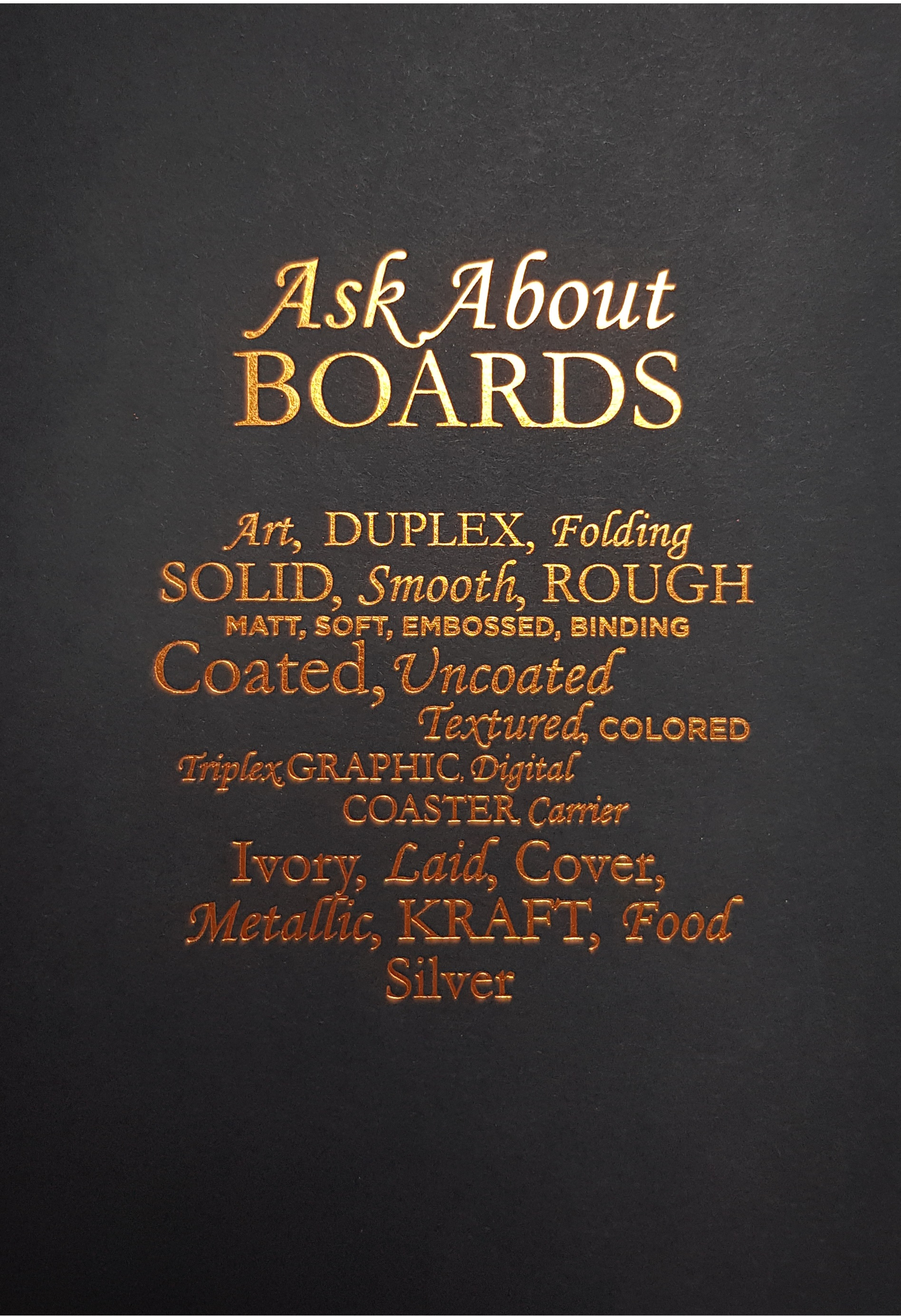 ASK ABOUT BOARDS